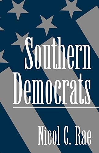 9780195087093: Southern Democrats