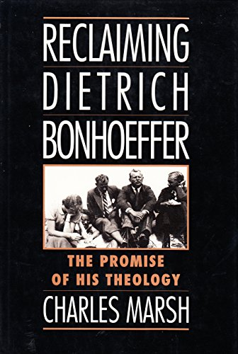 9780195087239: Reclaiming Dietrich Bonhoeffer: The Promise of His Theology