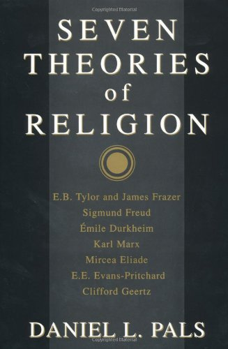 9780195087246: Seven Theories of Religion