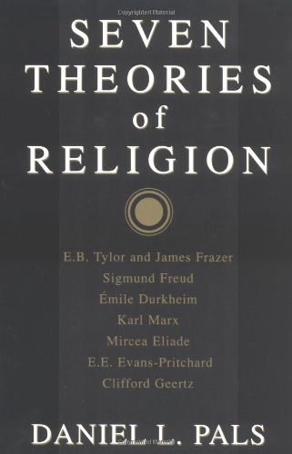 9780195087253: Seven Theories of Religion
