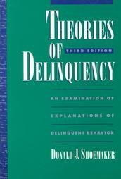 9780195087314: Theories of Delinquency: An Examination of Explanations of Delinquent Behaviour