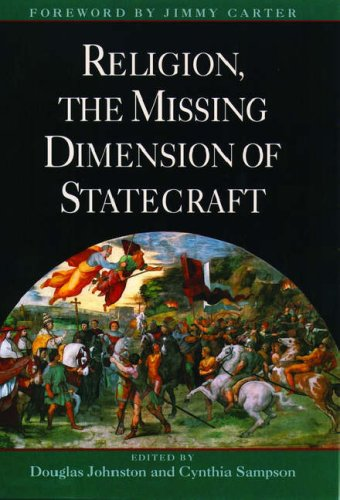 9780195087345: Religion, The Missing Dimension of Statecraft