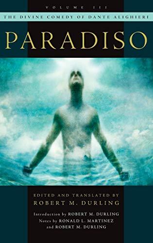 The Divine Comedy of Dante Alighieri. Volume 3: Paradiso.: DURLING, R. M.,