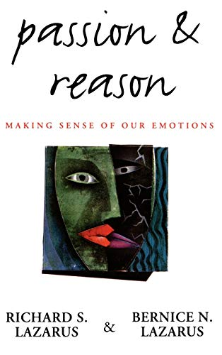 9780195087574: Passion & Reason: Making Sense of Our Emotions