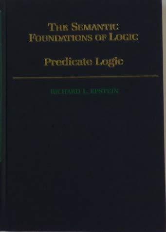 9780195087604: Predicate Logic (The Semantic Foundations of Logic) (Vol 2)