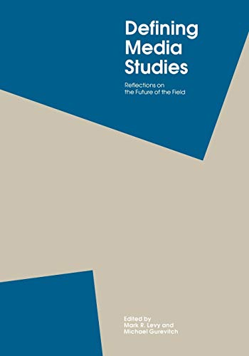 9780195087888: Defining Media Studies: Reflections on the Future of the Field