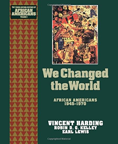 9780195087963: We Changed the World: African Americans 1945-1970 (The Young Oxford History of African Americans)