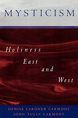 9780195088199: Mysticism: Holiness East and West