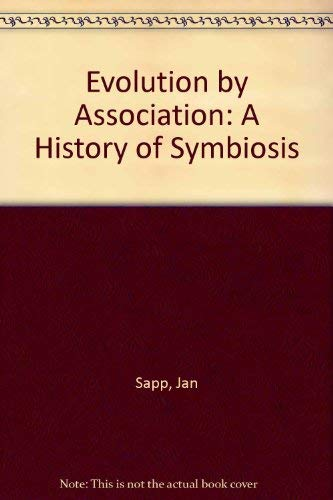 9780195088205: Evolution by Association: A History of Symbiosis