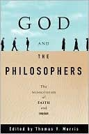 9780195088229: God and the Philosophers: Reconciliation of Faith and Reason