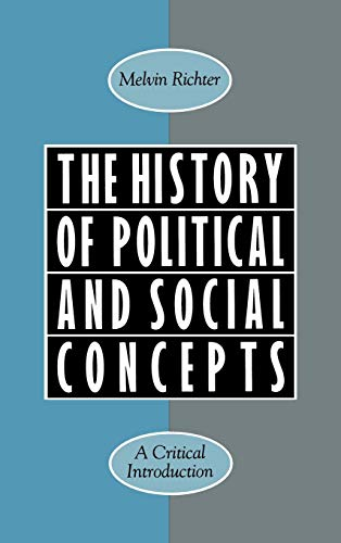 9780195088267: The History of Political and Social Concepts: A Critical Introduction