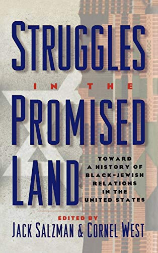 9780195088281: Struggles in the Promised Land: Towards a History of Black-Jewish Relations in the United States