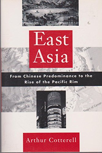 9780195088403: East Asia: From Chinese Predominance to the Rise of the Pacific Rim