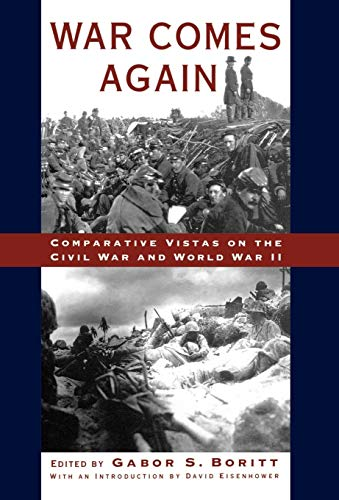 9780195088458: War Comes Again: Comparative Vistas on the Civil War and World War II (Gettysburg Lectures)