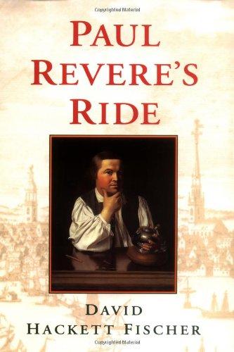 Paul Revere's Ride: Fischer, David Hackett