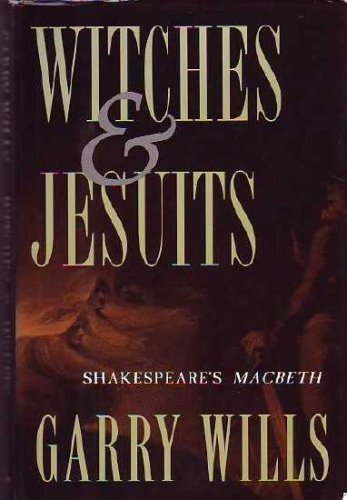 9780195088793: Witches and Jesuits: Shakespeare's Macbeth