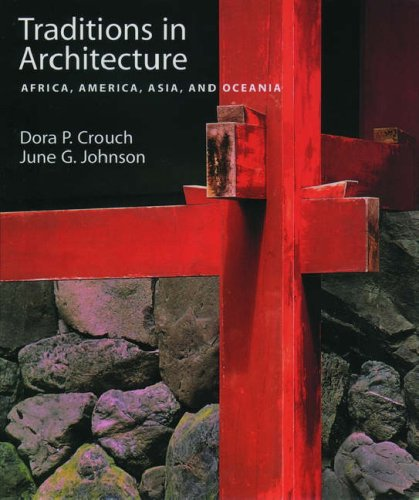 9780195088908: Traditions in Architecture: Africa, America, Asia, and Oceania