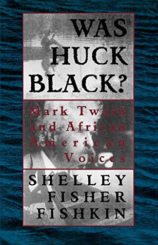 9780195089141: Was Huck Black?: Mark Twain and African-American Voices (Oxford Paperbacks)