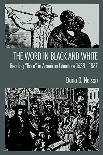9780195089271: The Word in Black and White: Reading Race in American Literature, 1638-1867
