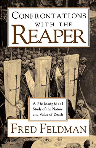 9780195089288: Confrontations with the Reaper: A Philosophical Study of the Nature and Value of Death