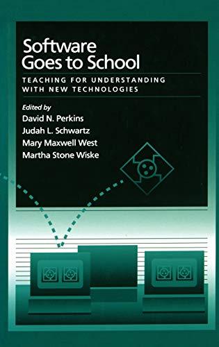 Software Goes to School Teaching for Understanding: Perkins, David N.;