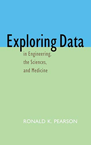 9780195089653: Exploring Data in Engineering, the Sciences, and Medicine