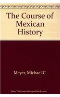 9780195089806: The Course of Mexican History
