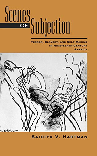 9780195089837: Scenes of Subjection: Terror, Slavery, and Self-Making in Nineteenth-Century America (Race and American Culture)
