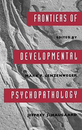 9780195090017: Frontiers of Developmental Psychopathology (Series in Developmental Psychological Science)