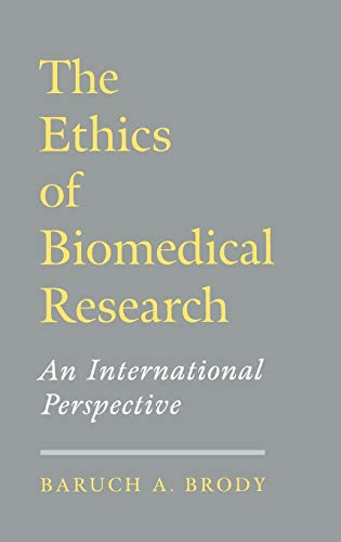9780195090079: The Ethics of Biomedical Research: An International Perspective