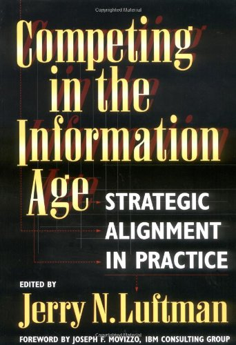 9780195090161: Competing in the Information Age: Strategic Alignment in Practice