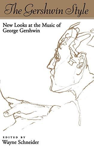 The Gershwin Style: Schneider,Wayne [ed.]
