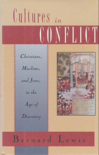9780195090260: Cultures in Conflict: Christians, Muslims, and Jews in the Age of Discovery