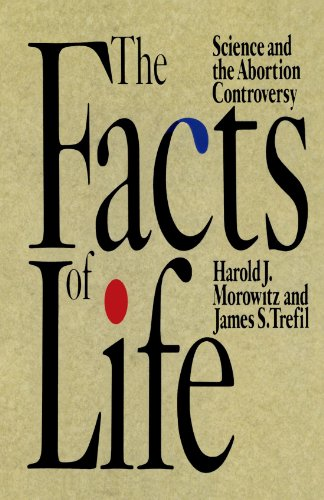 9780195090468: The Facts of Life: Science and the Abortion Controversy