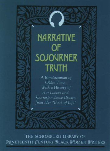 9780195090512: Narrative of Sojourner Truth: A Bondswoman of Olden Time, With a History of Her Labors and Correspondence Drawn from Her