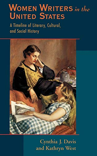 9780195090536: Women Writers in the United States: A Timeline of Literary, Cultural, and Social History