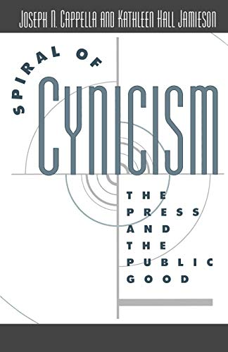 9780195090642: Spiral of Cynicism: The Press and the Public Good