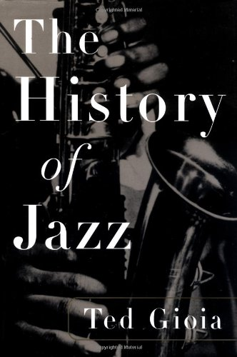 The History of Jazz: Ted Gioia