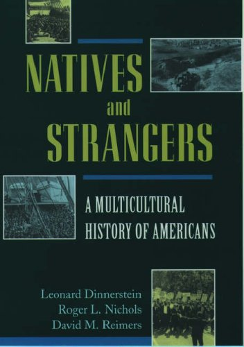 9780195090840: Natives and Strangers: A Multicultural History of Americans