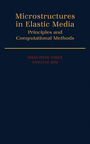 9780195090864: Microstructures in Elastic Media: Principles and Computational Methods