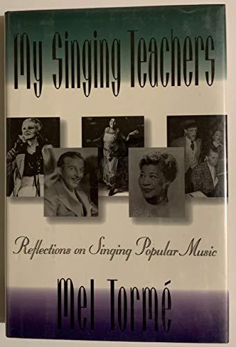 9780195090956: My Singing Teachers