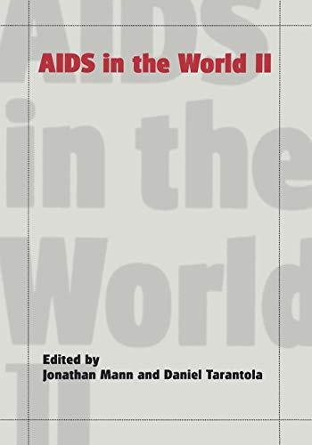AIDS in the World II: Mann, Jonathan & Tarantola (Edited by)