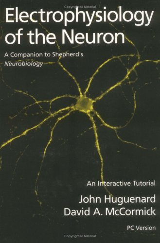 9780195091113: Electrophysiology of the Neuron: IBM PC: An Interactive Tutorial