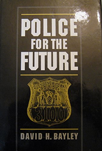 9780195091168: Police for the Future (Studies in Crime & Public Policy)