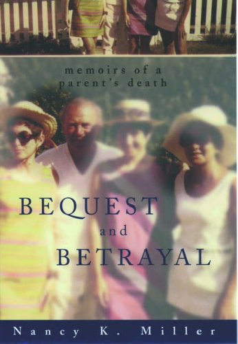 9780195091304: Bequest and Betrayal: Memoirs of a Parent's Death