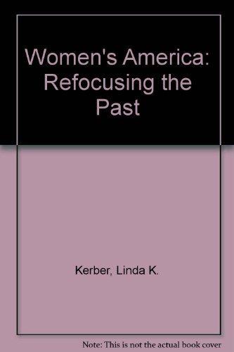 9780195091465: Women's America: Refocusing the Past