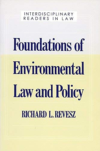 9780195091526: Foundations of Environmental Law and Policy (Interdisciplinary Readers in Law Series)