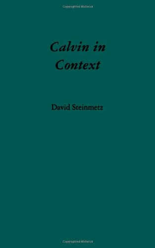 9780195091649: Calvin in Context