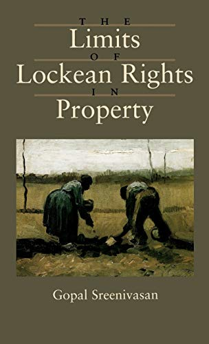 9780195091762: The Limits of Lockean Rights in Property