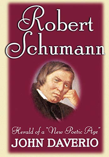 9780195091809: Robert Schumann: Herald of a New Poetic Age